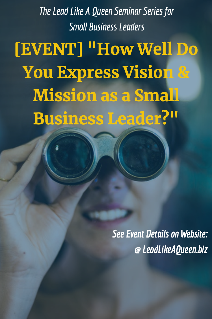 learn how to clearly express your vision and mission as a small business leader